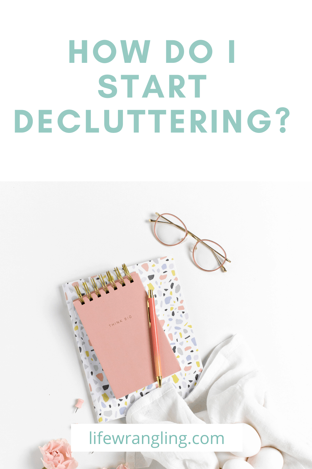 start decluttering today