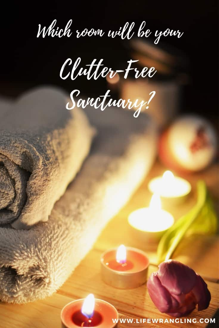 Declutter Your Home: Create a Sanctuary to Enjoy 1