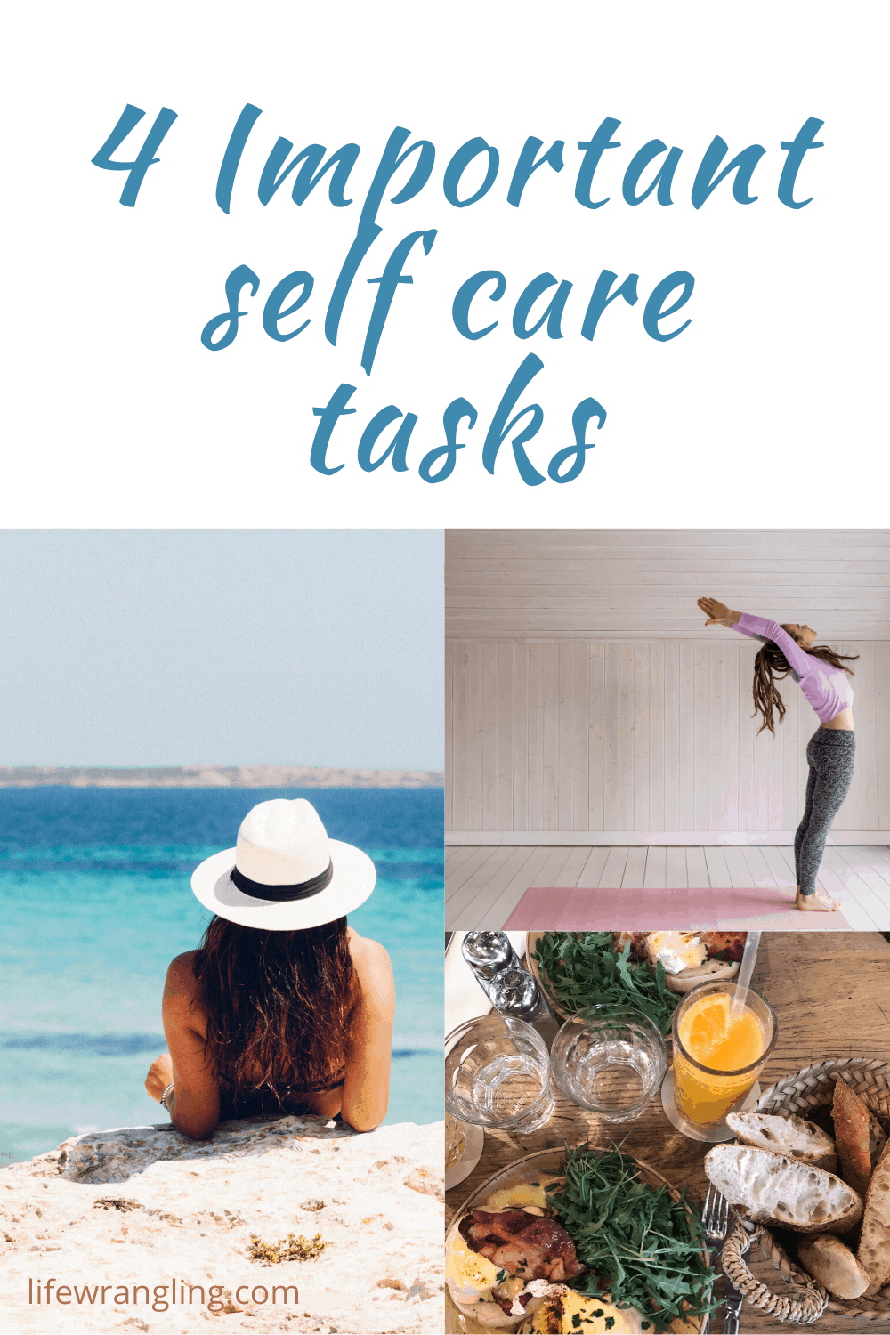 Important self care tasks to do today